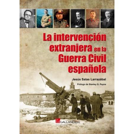 La intervención extranjera en la Guerra Civil Española