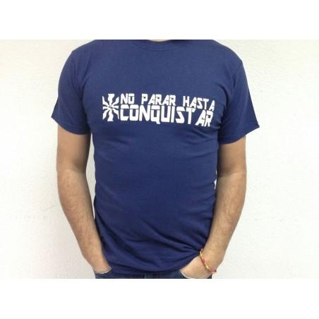Camiseta No Parar Hasta Conquistar