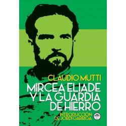 Mircea Eliade y la Guardia...