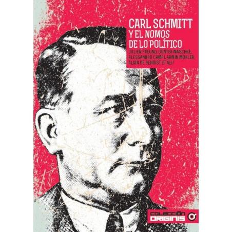 Carl Schmitt y el nomos de lo político