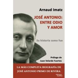 José Antonio: entre odio y...