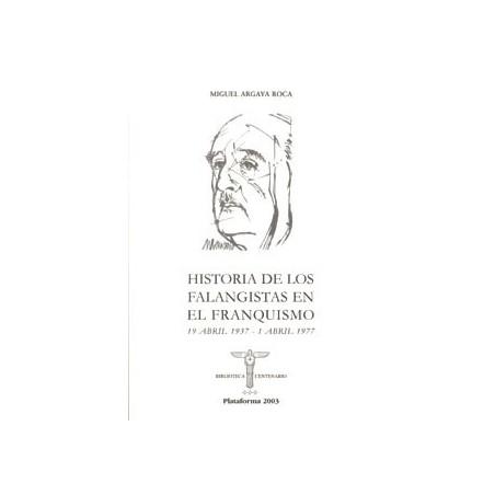 Historia de los falangistas en el franquismo