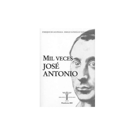 Mil veces José Antonio