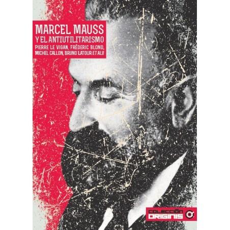 Marcel Mauss y el antiutilitarismo