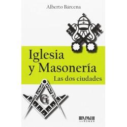 Iglesia y Masonería Las dos...