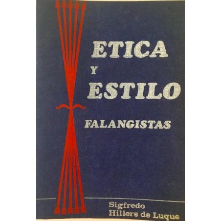 Ética y estilo falangistas