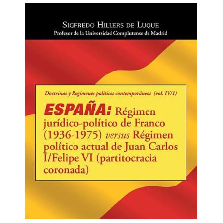 Régimen de Franco vs Régimen actual