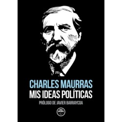 MIS IDEAS POLÍTICAS DE...