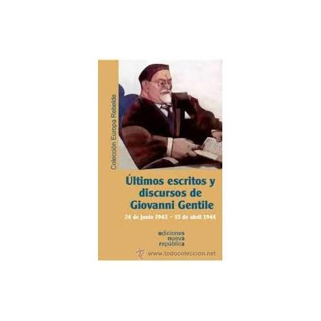 Últimos Escritos y Discursos de Giovanni Gentile