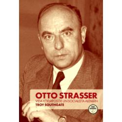 Otto Strasser. Vida y...