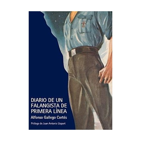 Diario de un falangista de Primera Línea