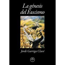 La génesis del Fascismo