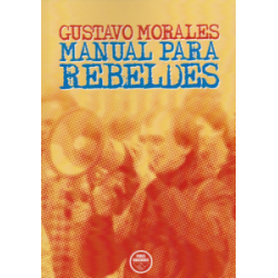 Manual para Rebeldes, de...