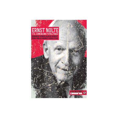 Ernst Nolte y el comunismo totalitario