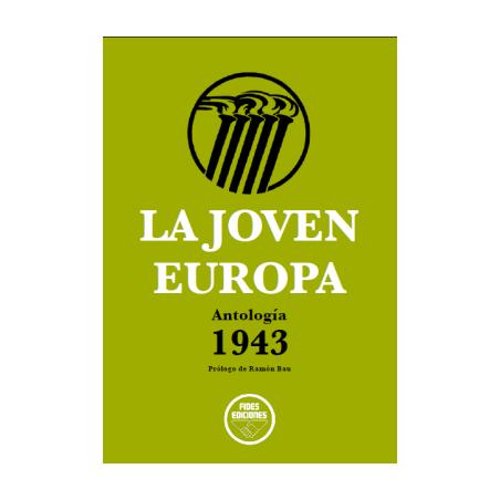 La Joven Europa. Antología 1943