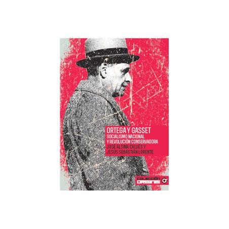 Ortega y Gasset, socialismo nacional y revolución conservadora
