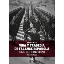 VIDA Y TRAGEDIA DE FALANGE...