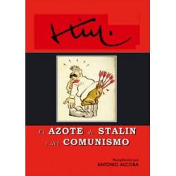 KIM EL AZOTE DE STALIN Y...