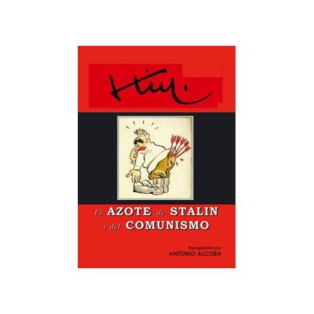 KIM EL AZOTE DE STALIN Y DEL COMUNISMO