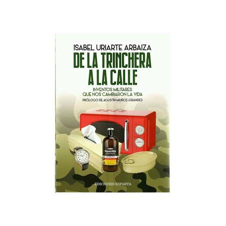 DE LA TRINCHERA A LA CALLE