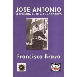 José Antonio. El hombre, el...