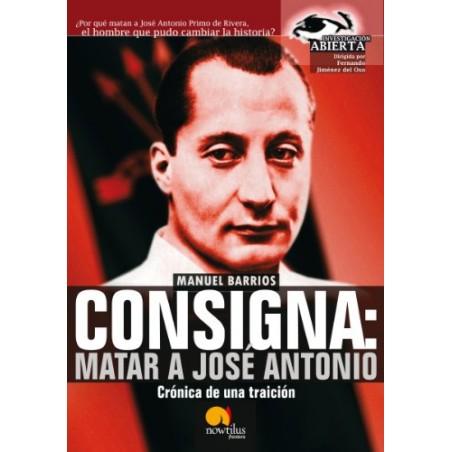 Consigna: Matar a José Antonio