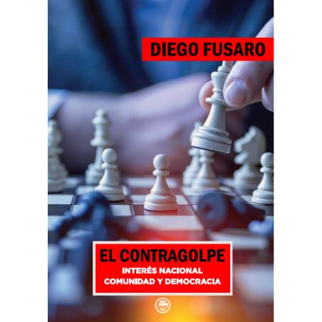 El Contragolpe. Interés nacional, comunidad y democracia