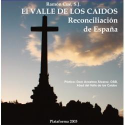 El Valle de los Caídos,...