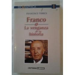 FRANCO O LA VENGANZA DE LA...