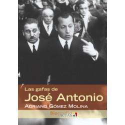 LAS GAFAS DE JOSÉ ANTONIO