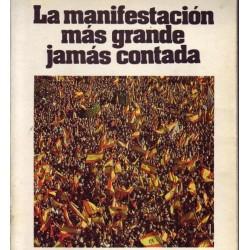 LA MANIFESTACIÓN MÁS GRANDE...
