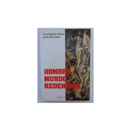 HOMBRE, MUNDO, REDENCION